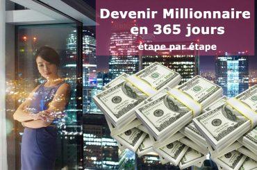 devenir millionnaire en 365 jours